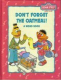 img - for Don't Forget The Oatmeal! A Word Book (Sesame Street Book Club) book / textbook / text book