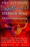 Ultimate Unauthorized Stephen King Trivia Challenge
