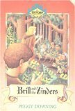 Brill and the Zinders (Exitorn Adventures) (0896934500) by Peggy Downing