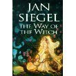 The Way of the Witch: Prospero's Children / The Dragon Charmer / The Witch Queen (0739428497) by Jan Siegel