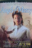 Angel of Mercy (Shannon Saga, 3) (073942730X) by Tracie Peterson
