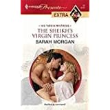 The Sheikh's Virgin Princess ~ Sarah Morgan