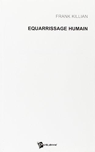 Equarrissage Humain