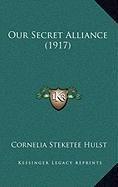 Our Secret Alliance (1917)