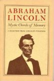 img - for Mystic Chords of Memory: A Selection from Lincoln's Writings book / textbook / text book