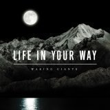 Waking Giants by Life in Your Way (2007) Audio CD