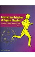 Concepts and Principles of Physical Education: What Every...