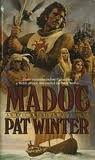 img - for MADOC (Madoc Saga, Book 1) book / textbook / text book