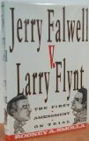 Jerry Falwell V Larry Flynt: The First Amendment on Trial