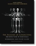 The Anatomy of Conducting: Architecture & Essentials
