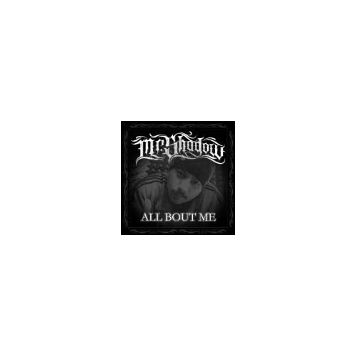 All-Bout-Me-Mr-Shadow-Audio-CD