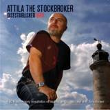 Disestablished 1980 Attila the Stockbroker