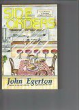 Side Orders: Small Helpings of Southern Cookery & Culture (1561450162) by Egerton, John