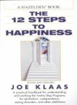 img - for The Twelve Steps To Happiness book / textbook / text book