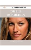 Gisele Bundchen 99 Success Facts - Everything You Need to Know about Gisele Bundchen