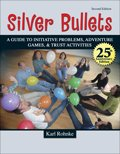 SILVER BULLETS: A REVISED GUIDE TO INITIATIVE PROBLEMS,...