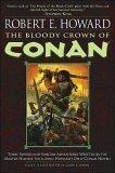 the-bloody-crown-of-conan-conan-the-barbarian-by-robert-e-howard-2003-08-01