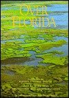 img - for Over Florida, A 'Wings Over America' Project book / textbook / text book