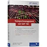"Transportmanagement mit SAP TM (SAP PRESS)von ""Bernd Lauterbach"""