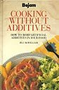 img - for Cooking without Additives (Bejam Handbks.) book / textbook / text book