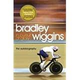 In Pursuit of Glory: The Autobiographyby Bradley Wiggins