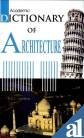 img - for Dictionary of Architecture book / textbook / text book