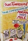 The True Confessions of Adrian Albert Mole, Margaret Hilda Roberts and Susan Lilian Townsend