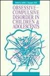 Obsessive-Compulsive Disorder in Children and Adolescents