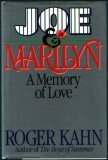 Joe & Marilyn: A Memory of Love (068802517X) by Kahn, Roger