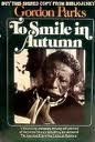 img - for TO SMILE IN AUTUMN A FASCINATING AND DEEPLY MOVING SELF-PORTRAIT OF THE
