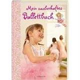 Mein zauberhaftes Ballettbuch Prinzessin Lillifee - Hildegard Toma, Heidi Sievert