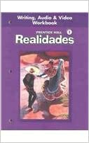 Realidades, Level 1: Writing, Audio and Video Workbook