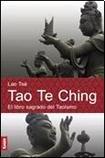 Tao Te Ching: El libro sagrado del Taoismo / The Sacred Book of Taoism (Espiritualidad Y Pensamiento / Spirituality and Thought) (Spanish Edition)