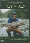 Paid In Full by Fly Fishing Fantasies a Steelhead Fly Fishing Adventure DVD