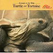 img - for Turtle and Tortoise (Animals in the Wild Series) book / textbook / text book