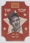 Mel Ott (Baseball Card) 2013 Panini Golden Age Tip Top Bread Labels #10