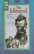 The Iditarod: Story of the Last Great Race (High Five Reading - Green)
