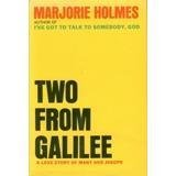 Two from Galilee (0552676667) by Holmes, Marjorie