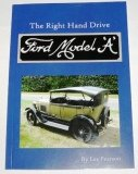 img - for The Right Hand Drive Ford Model 'A' book / textbook / text book