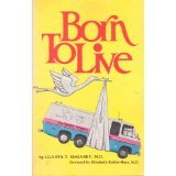 Born to Live: A Holistic Approach to Childbirth