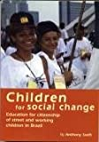 img - for Children for Social Chng (The educational heretics series) book / textbook / text book