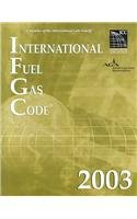 2003 International Fuel Gas Code - Soft-cover - ICC (distributed by Cengage Learning) - IC-3600S03 - ISBN: 1892395665 - ISBN-13: 9781892395665