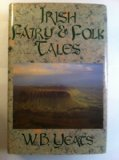 Irish Fairy and Folk Tales (0880290730) by William Butler Yeats