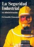 img - for La Seguridad Industrial (Spanish Edition) book / textbook / text book