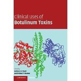 img - for Clinical Uses of Botulinum Toxins [HARDCOVER] [2007] [By Anthony B. Ward(Editor)] book / textbook / text book
