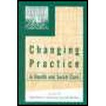 img - for Changing Practice in Health & Social Care (00) by Davies, Celia [Paperback (2000)] book / textbook / text book