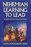 Nehemiah: Learning to Lead (0800716345) by Boice, James Montgomery