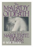The Malady of Death (0394538668) by Duras, Marguerite
