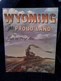 img - for Wyoming the Proud Land book / textbook / text book