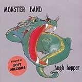 Monster Band by Hugh Hopper